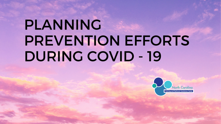 Planning Prevention Efforts During COVID – 19