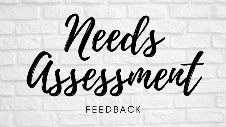 Needs Assessment Feedback Opportunities