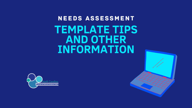 Needs Assessment Template Tips and other Information