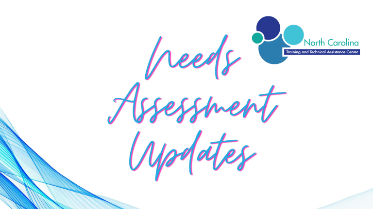 Needs Assessment Updates and Resources